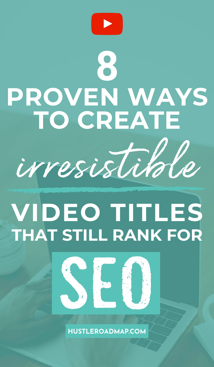 Proven Ways To Create Irresistible Video Titles That Still Rank For SEO, Catchy SEO YouTube Title Tips. #YouTube #YouTubemarketing #YouTubevideos #YouTuber #YouTubetips